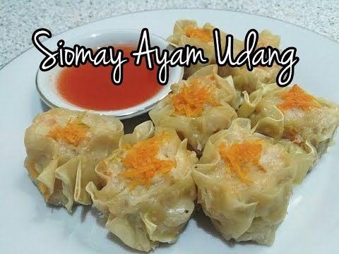 Siomay Ayam Udang Youtube Makanan Resep Masakan Resep Makanan