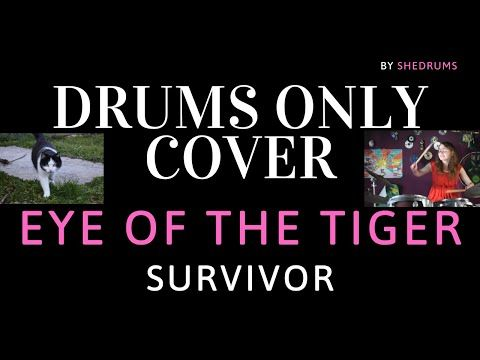 Drums Only Cover Of Eye Of The Tiger By Survivor 2020 Raw Rehearsal Room Recording By She Drums Youtube Drums Cover Rehearsal Room