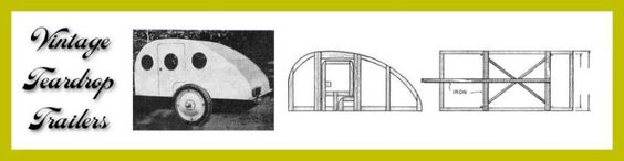 old teardrop trailers | Vintage Teardrop Trailer Campers Chuck Wagon Plans
