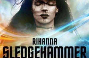Rihanna  Sledgehammer [New Song]