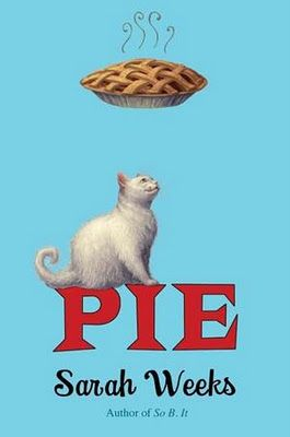 PIE by Sarah Weeks. (Click image for apple pie recipe.)