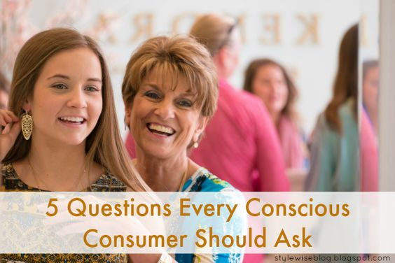 5 Questions Every Conscious Consumer Should Ask
