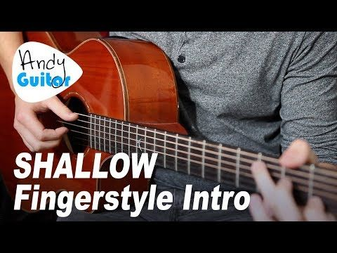 Shallow Fingerstyle Intro Only Guitar Tutorial A Star Is Born Youtube Guitar Tutorial Guitar Lessons Songs Fingerstyle Guitar Lessons