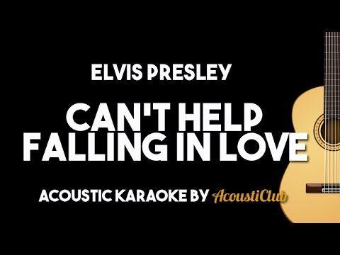 Elvis Presley Can T Help Falling In Love Acoustic Guitar Karaoke Version Youtube Cant Help Falling In Love Elvis Presley Karaoke