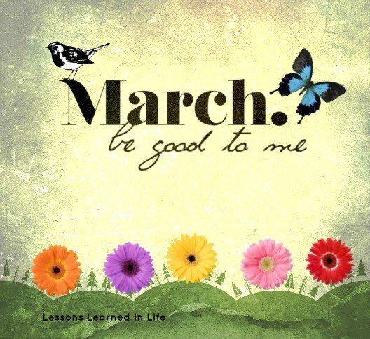March, be good to me Images with Quotes Pinterest People