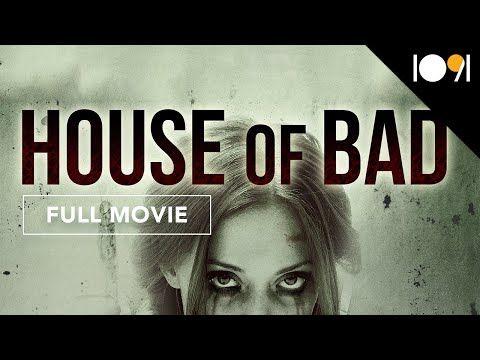 فيلم الرعب والتشويق House Of Bad مترجم للعربية كامل Full Movies Movies Movie Posters
