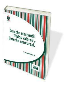Libro UDIMA: Derecho mercantil. Títulos valores y Derecho concursal http://www.cef.es/libros/derecho_mercantil_titulos_valores_derecho_concursal.html