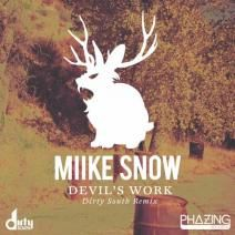 Miike Snow - Devil's Work (Dirty South Remix) [Phazing]  http://www.beatport.com/release/devils-work-dirty-south-remix/900399