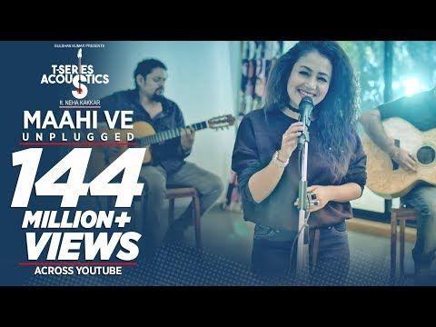 Maahi Ve Unplugged Video Song T Series Acoustics Neha Kakkar T Series Youtube Songs Neha Kakkar Audio Songs Free Download