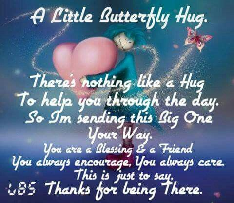 For my wonderful and caring friends! Sending big hugs from Florida! Debby <img mce_tsrc=