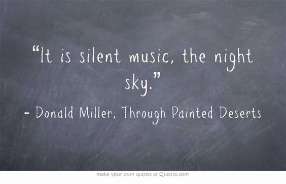 It is silent music the night sky donald miller through