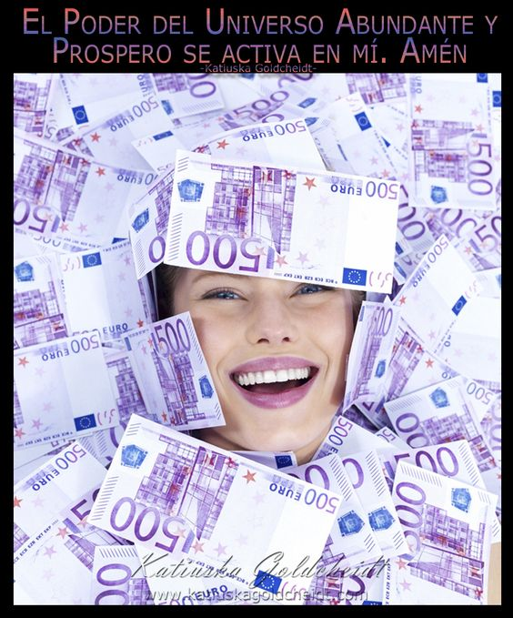 Afirma;Activo la energía multiplicadora que atrae el Dinero hacia mí http://katiuskagoldcheidt.com/inicio-de-abundancia/