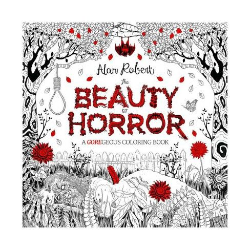 The Beauty Of Horror 1 A Goregeous Coloring Book By Alan Robert Paperback In 2021 Coloring Books Free Coloring Pages Pokemon Coloring Pages