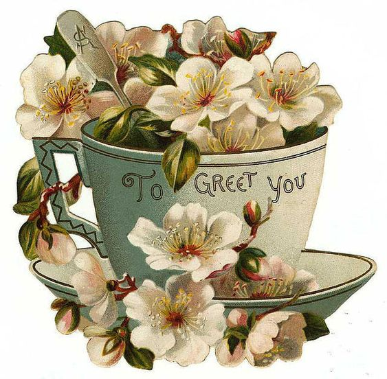 "Beautiful graphic of tea cup, spoon, and crabapple blossoms ~ ""To greet you"":"