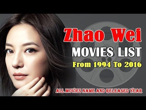Smartpost List Of Movies Zhao Wei All 30 Movies List Bio Movie List Movies Chinese Actress