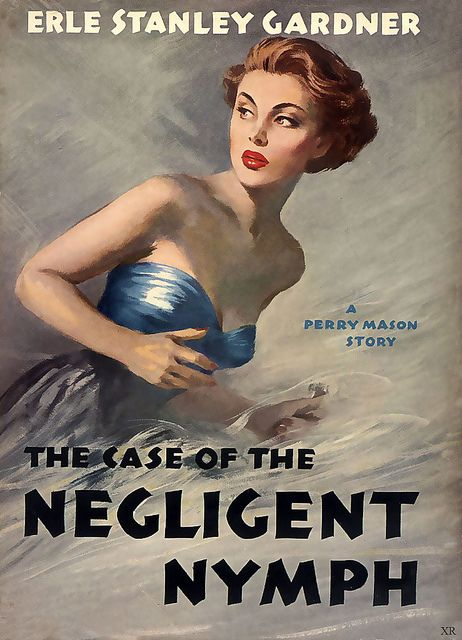 The Case of the Negligent Nymph by ERle Stanley Garner