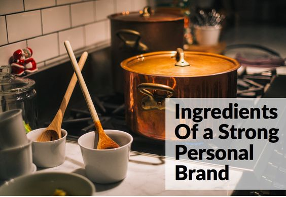 What Are The Ingredients Of A Good Personal Brand?