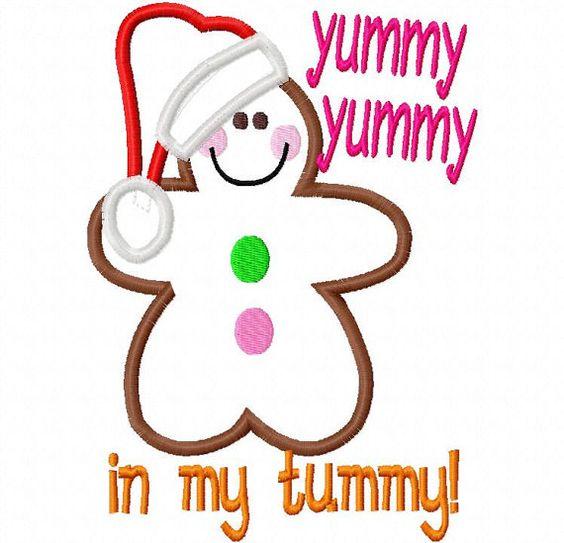 Yummy Yummy in my Tummy Gingerbread Christmas Applique ...  Yummy Yummy in ...