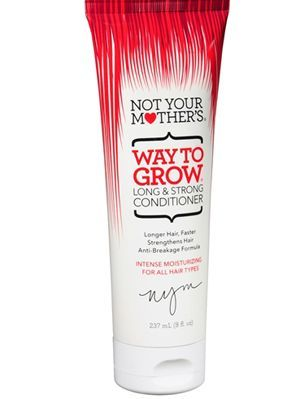 10 Products That Will Make Your Hair Grow Faster And Stronger   Gurl.com Not Your Mother's Way To Grow Conditioner When you're trying to grow your hair out, you want a conditioner that's going to keep your hair strong. This super moisturizing conditioner from Not Your Mother's strengthens and promotes growth, all while giving you shiny hair.