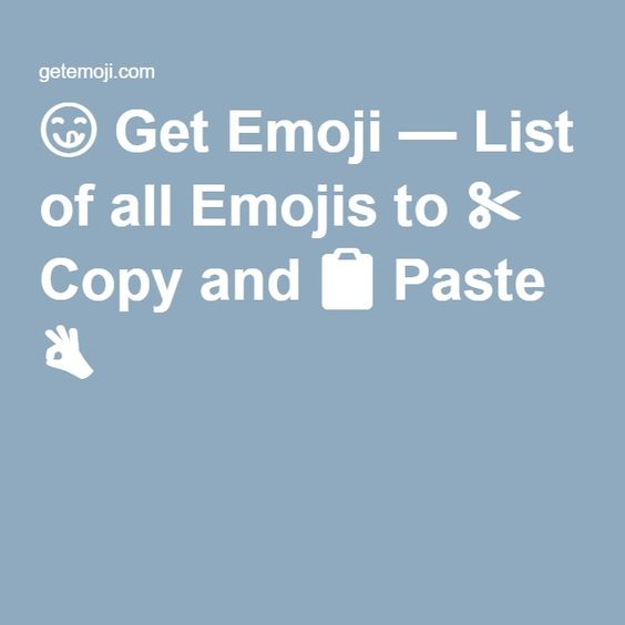 Get Emoji — List of all Emojis to ✂ Copy and Paste ...
