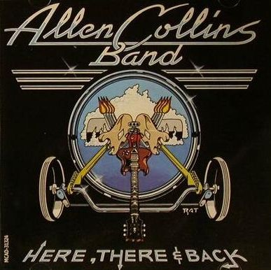 ALLEN COLLINS BAND - here, there and back