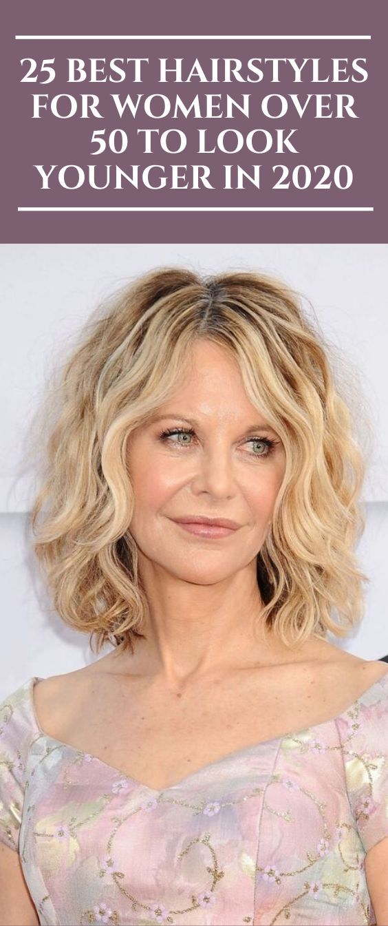 25 Best Hairstyles For Women Over 50 To Look Younger In 2020 In 2020 Cool Hairstyles Hair Styles For Women Over 50 Short Hair Trends