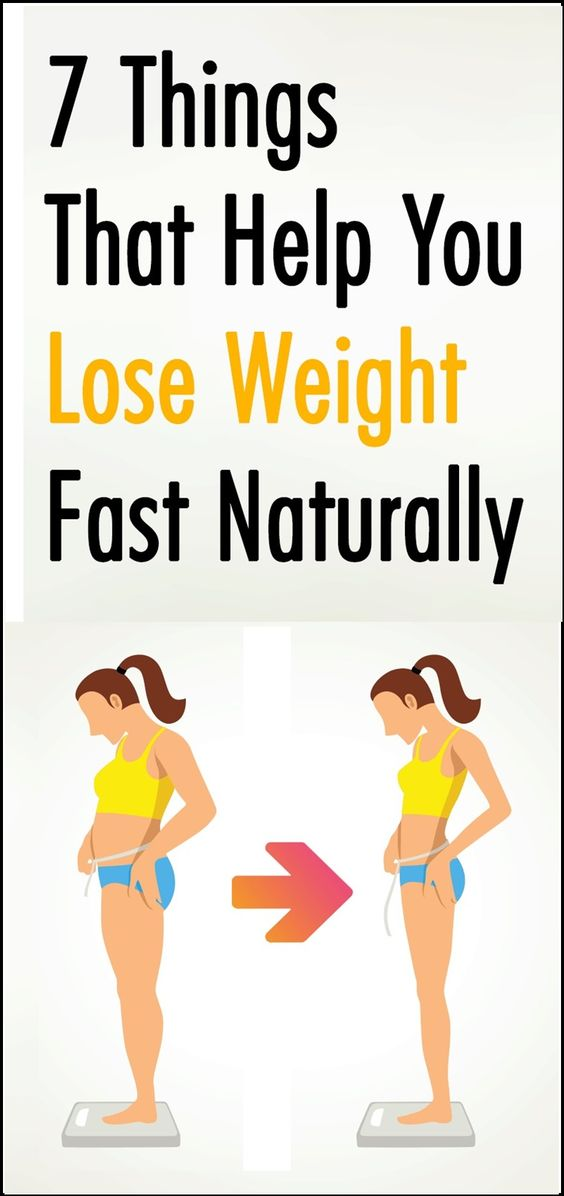 7 THINGS THAT HELP YOU TO LOSE WEIGHT FAST NATURALLY...