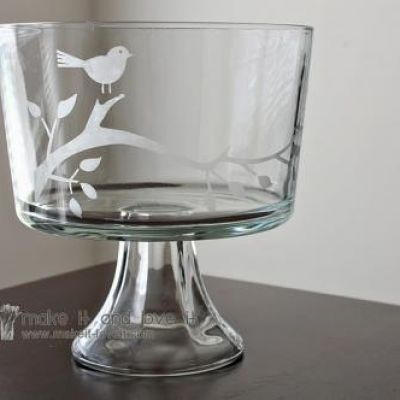I've always wanted to try glass etching, maybe not on a trifle bowl but wine glasses...hmmmm