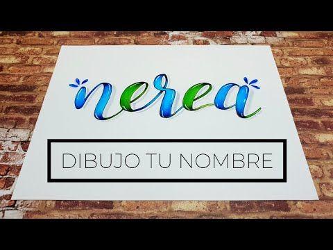 Lettering Dibujo Tu Nombre En Un Minuto Nerea Nombres Manualidades Con Letras Dibujarte