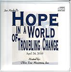 Spring Conference 2010: Hope in a World of Troubling Change - DVD set  Conference guests include Dr. Gary Frazier (who travels extensively w...