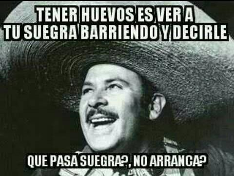 Buen Meme De Don Antonio Aguilar Memes Ten Arrancar