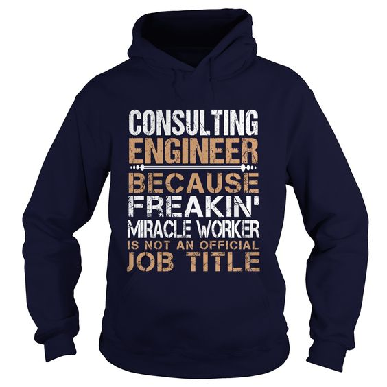 CONSULTING ENGINEER Because FREAKING Awesome Is Not An Official Job Title…