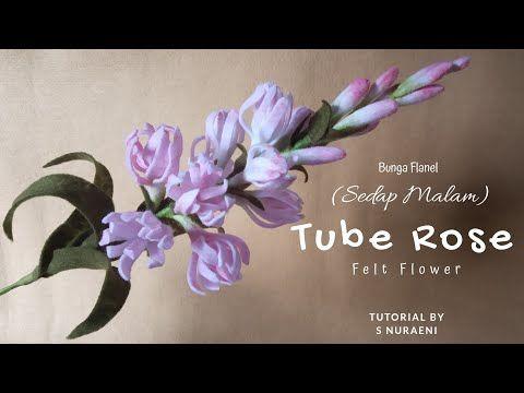 Tutorial Bunga Sedap Malam Tube Rose Dari Kain Flanel Tube