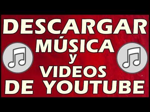En Esta Ocasión Quiero Compartirles Un Método Para Descargar Música Y Videos De Youtube Sin Programas De Una Manera Muy Sencill Descargar Música Youtube Musica