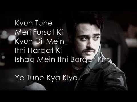 Yeh Tune Kya Kiya Lyrics Once Upon A Time In Mumbaai Dobaara Youtube Friendship Quotes Funny Audio Songs Friendship Quotes
