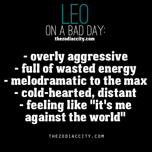 Bad Day Quotes And Sayings: Zodiac Leo On A Bad Day,