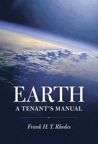In Earth: A Tenant's Manual, the distinguished geologist Frank H. T. Rhodes, President Emeritus of Cornell University, provides a sweeping, accessible, and deeply informed guide to the home we all share, showing us how we might best preserve the Earth's livability for ourselves and future generations.