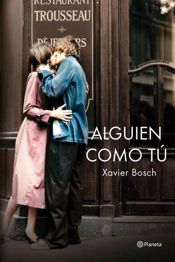 Alguien como tú es una novela sobre la fuerza perdurable del amor.Jean-Pierre Zanardi, galerista en la Rive Gauche, es un espíritu libre. Paulina Homs, con una tranquila vida familiar en Barcelona, llega a París para la boda de su prima. http://www.lavanguardia.com/cultura/20150308/54428827644/xavier-bosch-debemos-arriesgar-vivir-intensamente-vivir-con-pasion.html http://rabel.jcyl.es/cgi-bin/abnetopac?SUBC=BPSO&ACC=DOSEARCH&xsqf99=1788159+