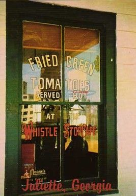 FRIED GREEN TOMATOES at the Whistle Stop Cafe by FANNIE FLAGG ... ... Great book, great movie and great author! (Just finished her 'Can't Wait to Get to Heaven.'  Another great read!) ... Give credit where due. Pin from the Primary Source.