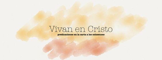 Vivan en Cristo