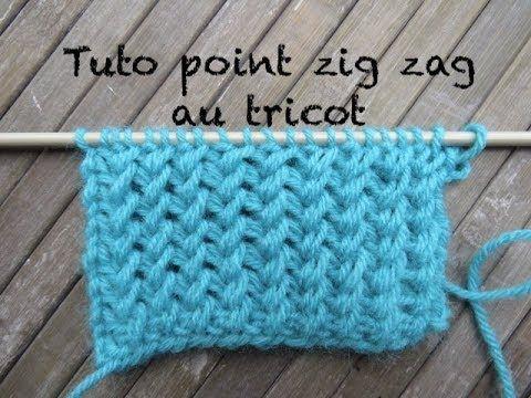Tuto Point Zig Zag Au Tricot Zig Zag Stitch Knitting Punto