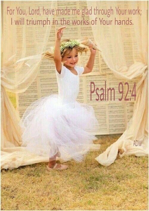 ❤️️Bible verses ~ Psalm 92:4