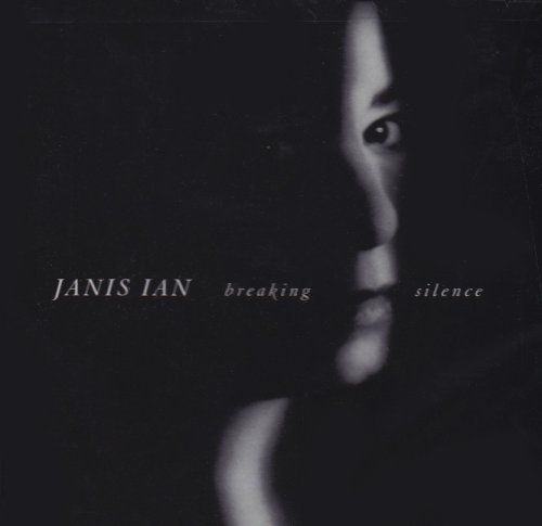 Breaking Silence by Janis Ian