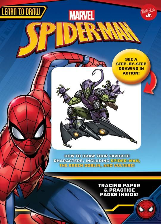 Licensed Learn To Draw Learn To Draw Marvel Spider Man How To Draw Your Favorite Characters Including Spider Man The Green Goblin And Vulture Other W Learn To Draw Spiderman Marvel