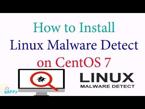 How To Install Linux Malware Detect On Centos 7 Linux Malware Installation