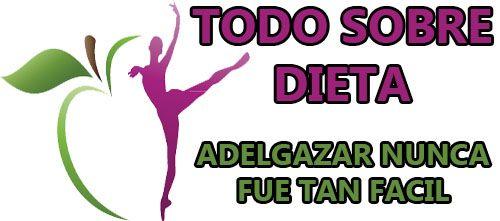 Todo sobre dieta | Bajar de peso | Adelgazar | Quemar grasa | Salud