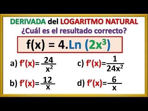 Derivada De Un Logaritmo Natural Regla De La Cadena Desafío Youtube Regla De La Cadena Fisica Matematica Natural