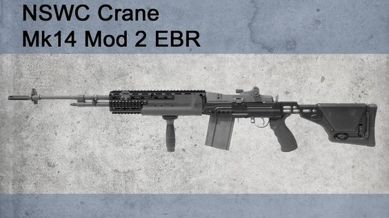 NSWC Crane Mk14 Mod 2 EBR (Enhanced Battle Rifle)