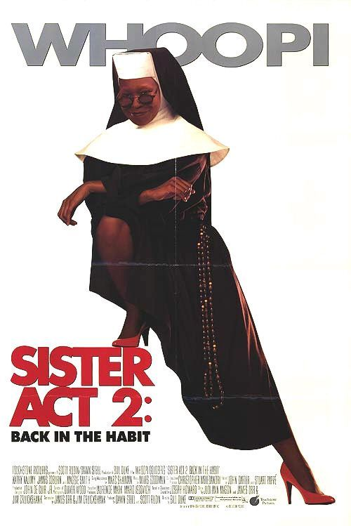 Sister Act Movie | content 1 quality none light moderate heavy language violence sex ...
