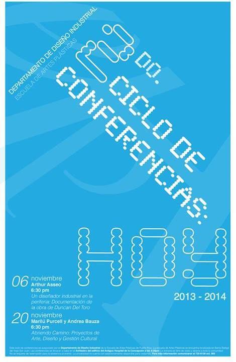 Ciclo de Conferencias: Hoy @ Escuela de Artes Plásticas de Puerto Rico, Viejo San Juan